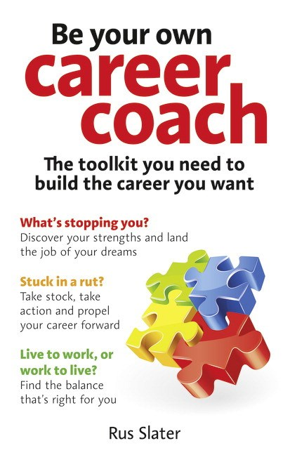 Be Your Own Career Coach CourseSmart eTextbook: The toolkit you need to build the career you want
