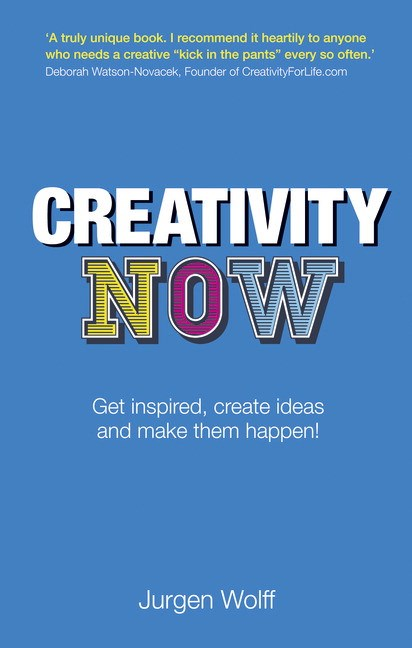 Creativity Now CourseSmart eTextbook: Get inspired, create ideas and make them happen!, 2nd Edition