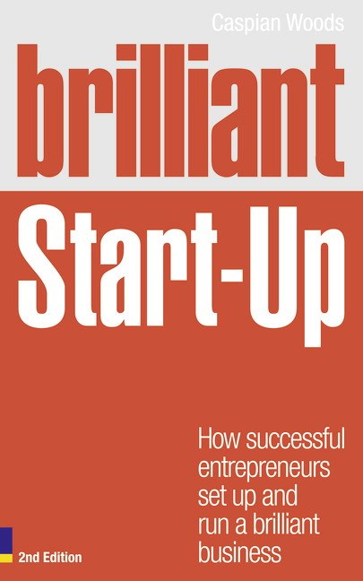 Brilliant Start Up CourseSmart eTextbook: How successful entrepreneurs set up and run a brilliant business, 2nd Edition