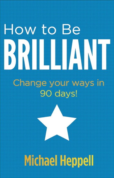 How to Be Brilliant CourseSmart eTextbook: Change your ways in 90 days!, 3rd Edition