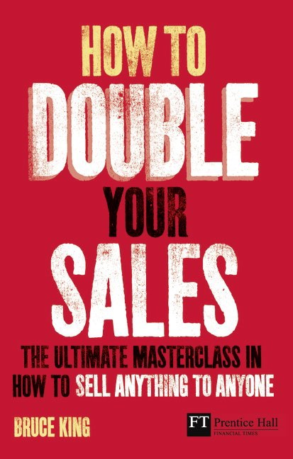 How to Double Your Sales CourseSmart eTextbook: The ultimate masterclass in how to sell anything to anyone
