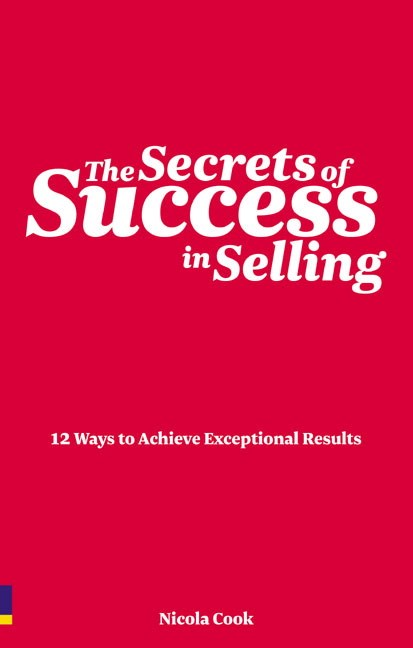 The Secrets of Success in Selling CourseSmart eTextbook: 12 ways to achieve exceptional results