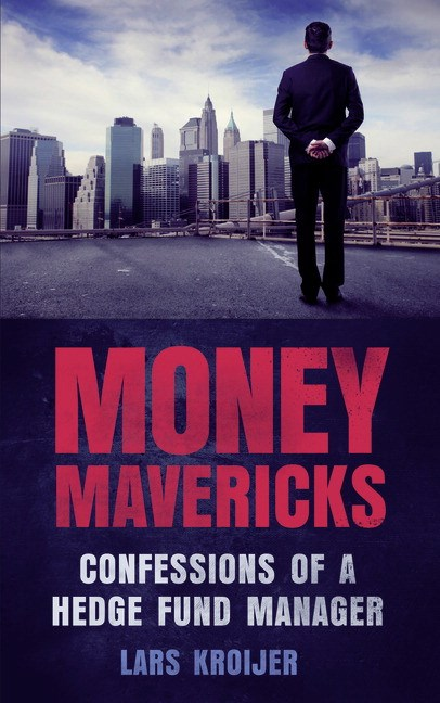 Money Mavericks CourseSmart eTextbook: Confessions of a Hedge Fund Manager, 2nd Edition