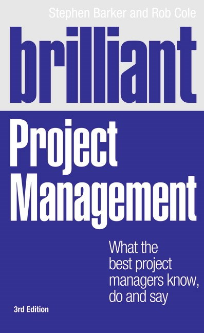 Brilliant Project Management CourseSmart eTextbook: What the best project managers know, do and say, 3rd Edition